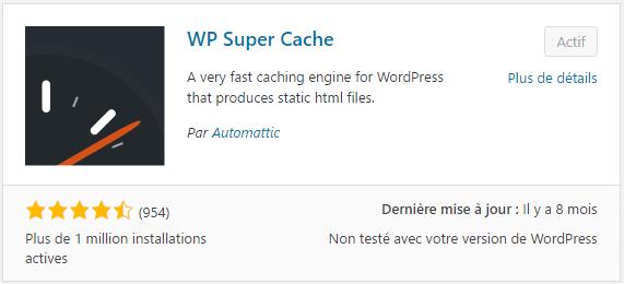 WP Super Cache, un plugin WordPress de mise en cache