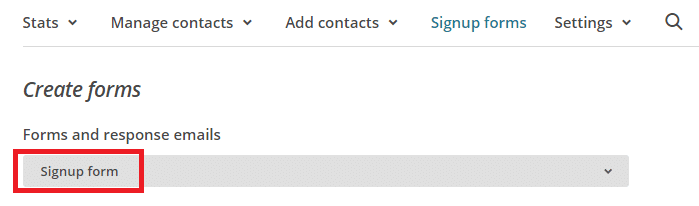 """Sélectionner """"Signup Form"""" sur MaiChimp"""